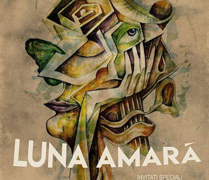 Luna Amară: concert și lansare de videoclip