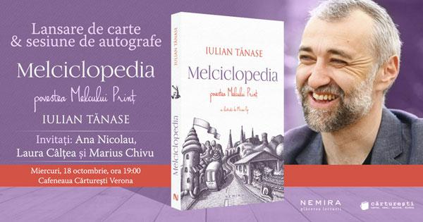 Iulian Tănase aduce romanul MELCICLOPEDIA. POVESTEA MELCULUI PRINȚ, la București și Brașov