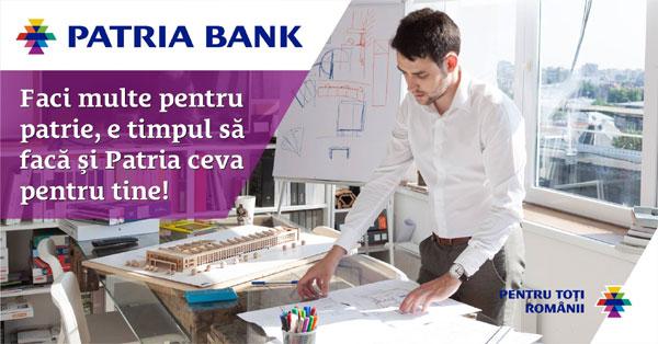 Un nou slogan şi o poziţionare puternică pentru Patria Bank: Banca pentru toţi românii
