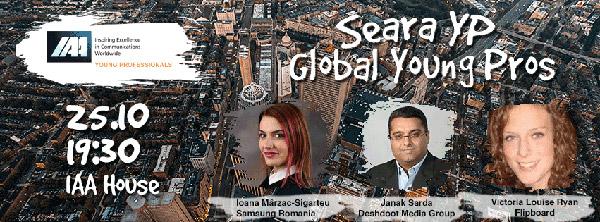 Seara YP Global Young Pros – cum pot tinerii profesioniști schimba lumea marketingului și a comunicării