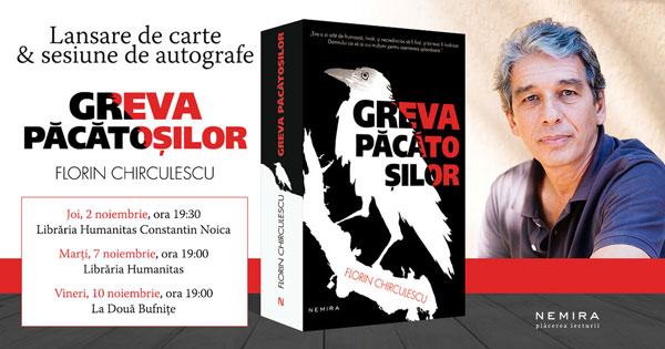 Turneu de lansare a romanului GREVA PĂCĂTOȘILOR SAU APOCRIFA UNUI EVREU, de Florin Chirculescu
