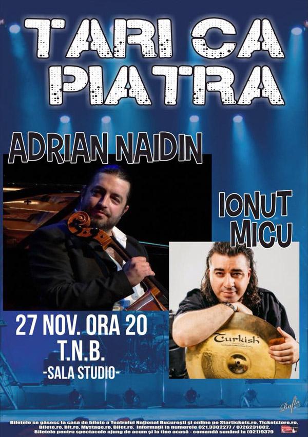Adrian Naidin, Tari ca piatra, 27 noiembrie