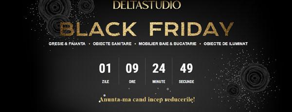 Black Friday la Delta Studio