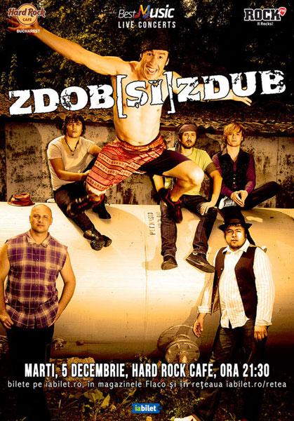Concert Zdob si Zdub la Hard Rock Cafe, 5 decembrie