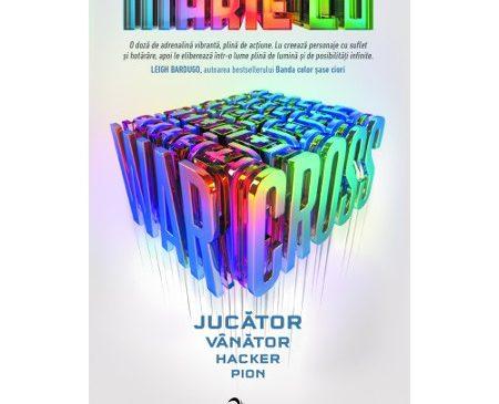 Warcross vol.1 Jucător. Vânător. Hacker. Pion