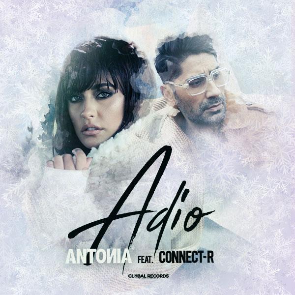 ANTONIA feat. Connect-R, Adio