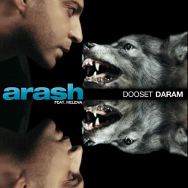 Arash feat. Helena, Dooset Daram