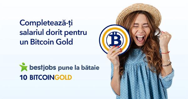 BestJobs pune la bataie 10 Bitcoin Gold