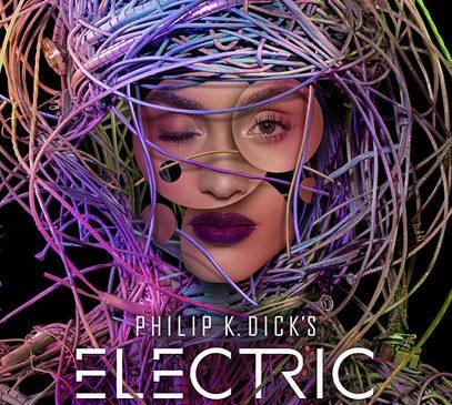 Antologia SF Electric Dreams, bazată pe povestirile lui Philip K. Dick, a avut premiera pe 12 ianuarie