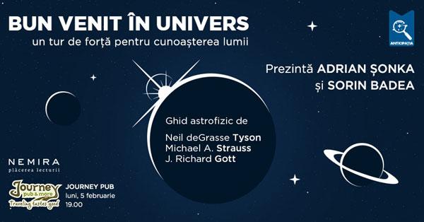 Eveniment Bun venit în univers