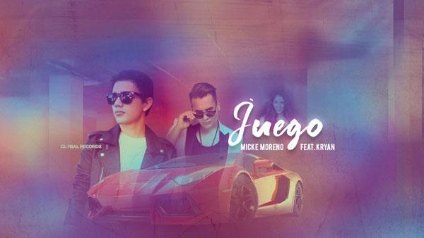 Juego, Micke Moreno feat. Kryan