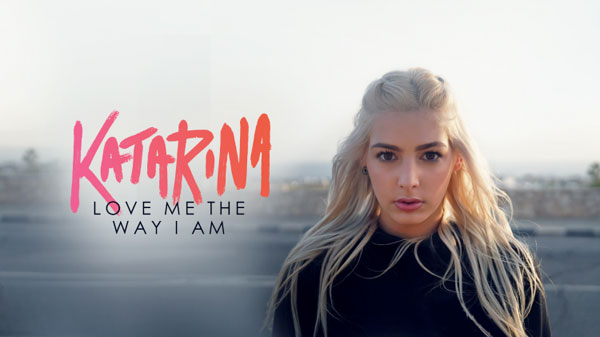 New Music: Katarina – Love Me The Way I Am