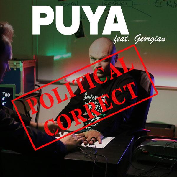 Puya feat. Georgian, Political Corect