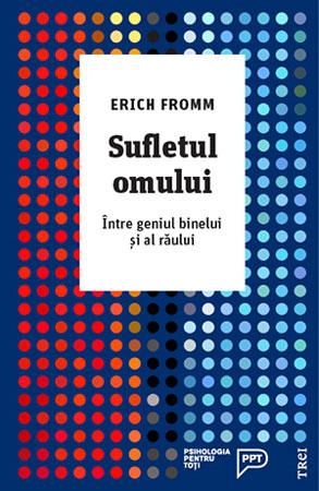 Sufletul omului, Erich Fromm