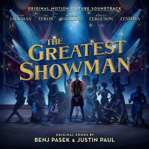 The Greatest Showman, Original Motion Picture Soundtrack
