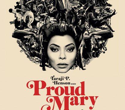 """Păzea! """"Proud Mary"""" / """"Asasina"""" ia cinematografele cu asalt"""