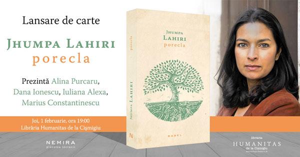Lansarea romanului Porecla, de Jhumpa Lahiri, joi, 1 februarie
