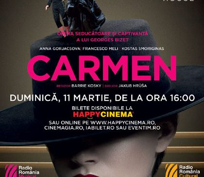 Carmen de Bizet, o producție Royal Opera House, se vede la Happy Cinema