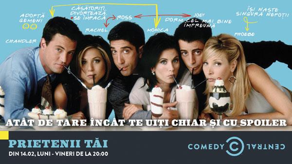 Comedy Central difuzează serialul Friends, sezonul 1, începând de pe 14 februarie, de Valentine's Day