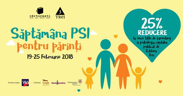 Săptămâna PSI pentru părinți începe luni, 19 februarie în București, Cluj, Iași, Brașov, Timișoara, Suceava și Arad