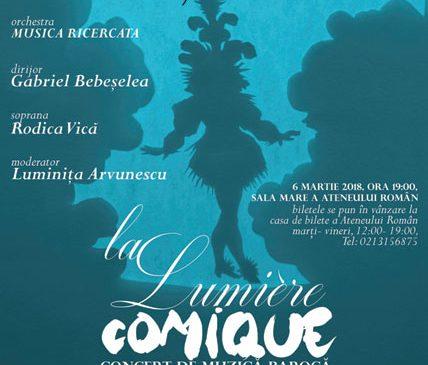 Opera FANtastica prezintă concertul de muzică barocă LA LUMIÈRE COMIQUE
