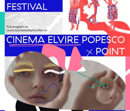 A doua ediție Bucharest Fashion Film Festival || 13-15 aprilie