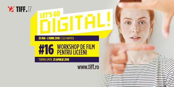 Start înscrierilor la atelierul pentru adolescenți Let's Go Digital 2018
