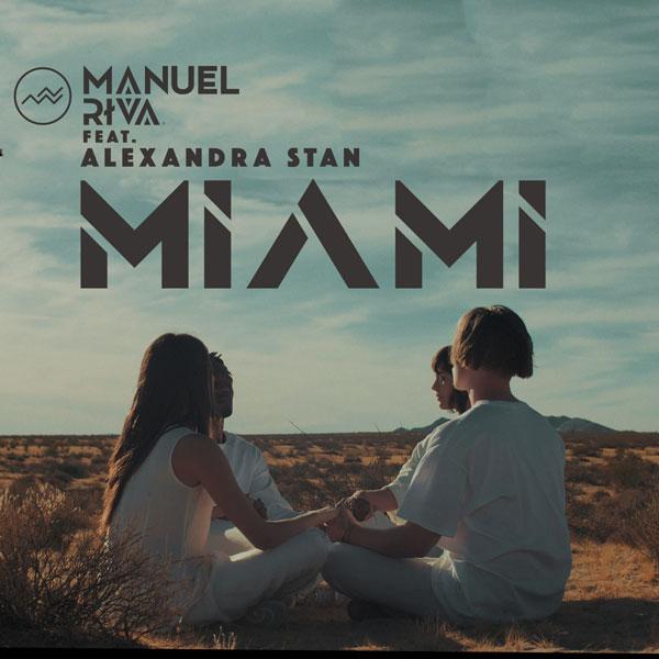 Manuel Riva feat. Alexandra Stan, Miami