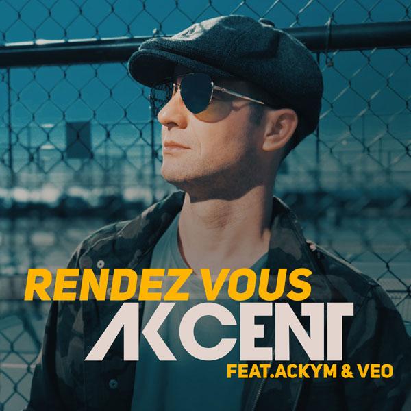 Rendez Vous, AKCENT feat. Ackym & Veo