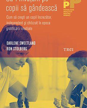 """""""Să-i învăţăm pe copii să gândească"""" – Darlene Sweetland, Ron Stolberg"""
