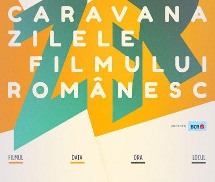 Cele mai noi filme autohtone pornesc în Caravana Zilele Filmului Românesc martie-iunie 2018