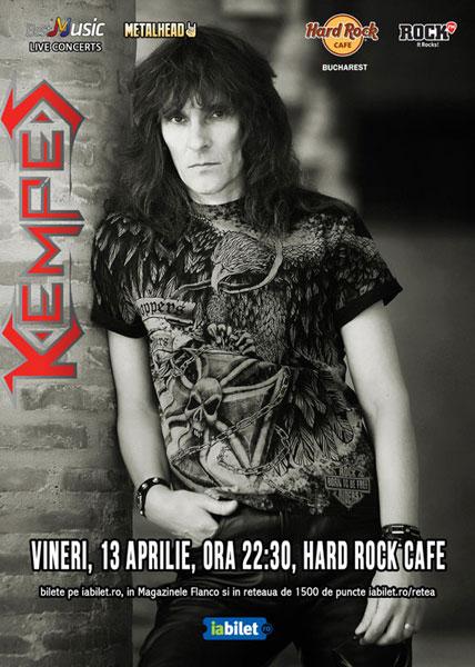Kempes, 13 aprilie, Hard Rock Cafe