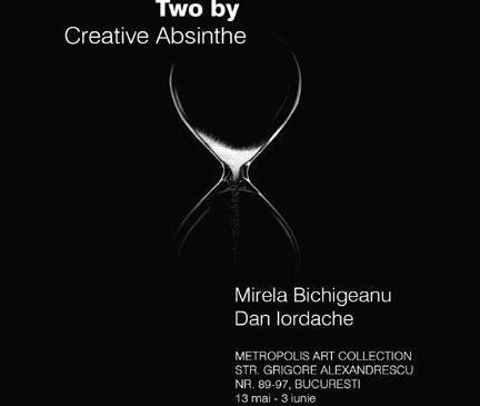 Two by Creative Absinthe / expoziție de fotografie / Mirela Bichigeanu și Dan Iordache