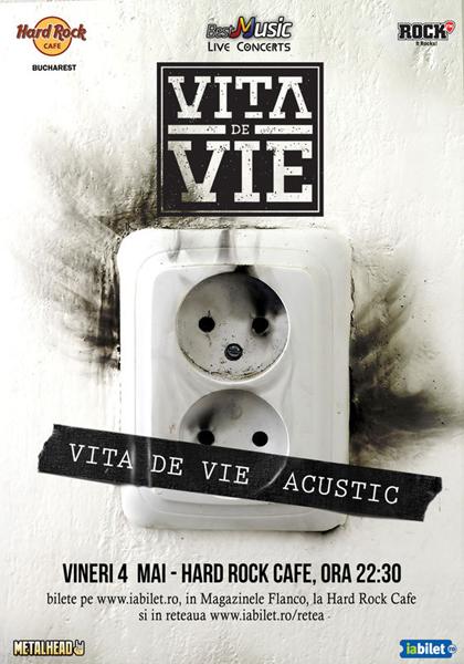 Vita de Vie - Acustic pe 4 mai la Hard Rock Cafe