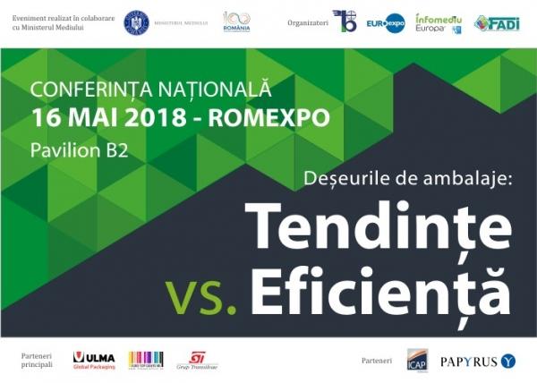 """Conferinţa Naţională """"Deşeurile de ambalaje: tendinţe vs. eficienţă"""""""