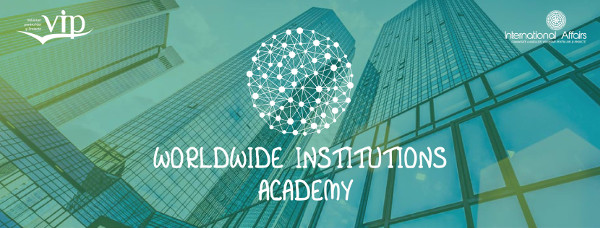 A doua editie Worldwide Institutions Academy