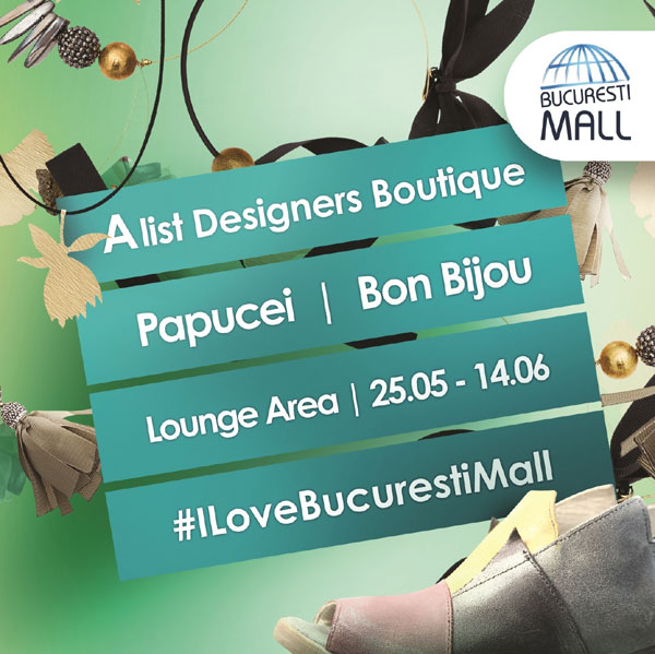 Papucei si Bon-Bijou, Bucuresti Mall