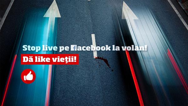 """Observator (Antena 1) în parteneriat cu Poliţia Română lansează petiţia: """"STOP live pe Facebook la volan! Dă like vieţii!"""""""