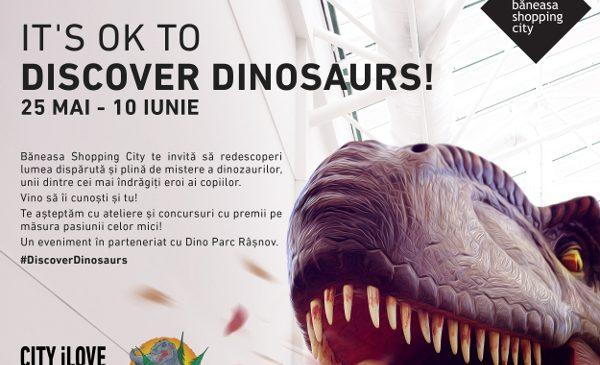 Băneasa Shopping City te invită să descoperi lumea dinozaurilor