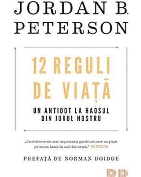 """Lansare de carte și dezbatere: """"12 Reguli de viață. Un antidot la haosul din jurul nostru"""" de Jordan B. Peterson"""