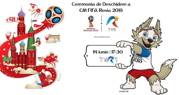 Ceremonia de deschidere CM FIFA Rusia 2018
