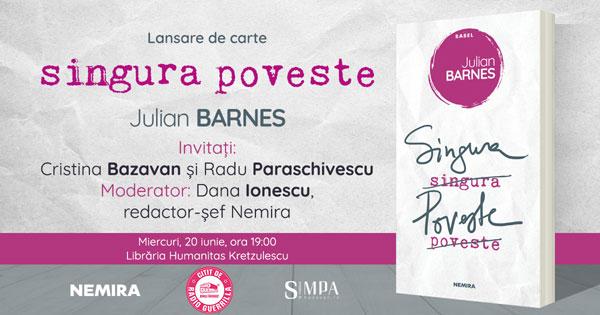 """Lansare de carte: """"Singura poveste"""", de Julian Barnes, miercuri, 20 iunie"""