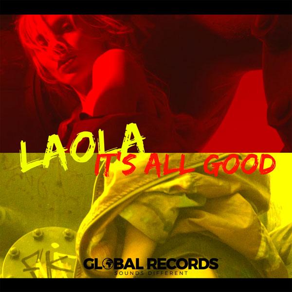 Laola, Its All Good