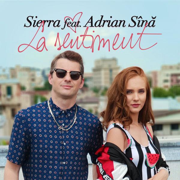 Sierra feat. Adrian Sina, La sentiment