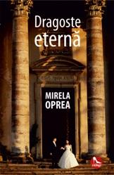 dragoste eterna, Mirela Oprea, Editura Tritonic; recenzie