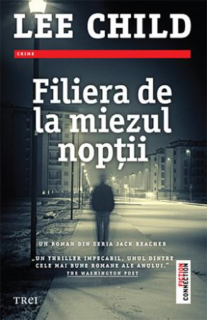 Filiera de la miezul nopții, Lee Child, roman din seria Jack Reacher