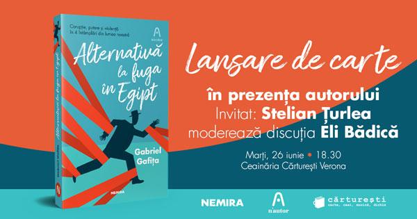 """Lansarea cărții de povestiri """"Alternativă la fuga din Egipt"""" de Gabriel Gafița"""