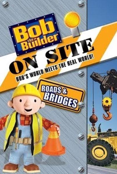 Constructorul Bob pe santier Drumuri si poduri