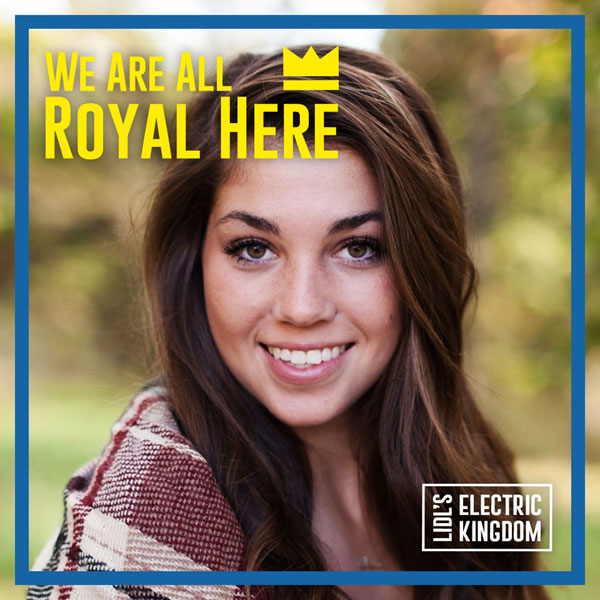 We are all royal here