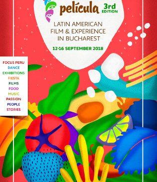 PELÍCULA – Latin American Film & Experience: ediția a treia